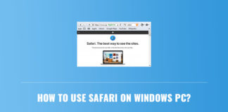 How to use Safari on Windows PC?