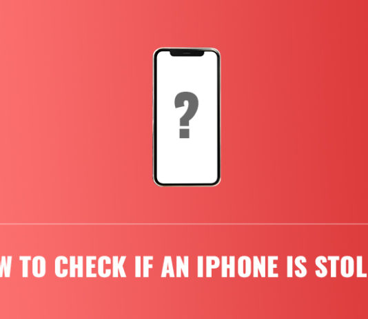 How to Check if an iPhone is Stolen?